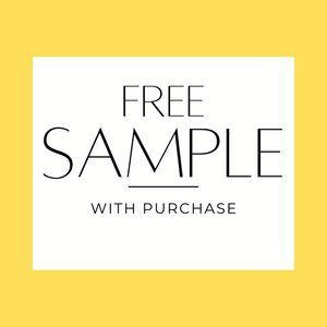 FREE SAMPLE WITH PURCHASE